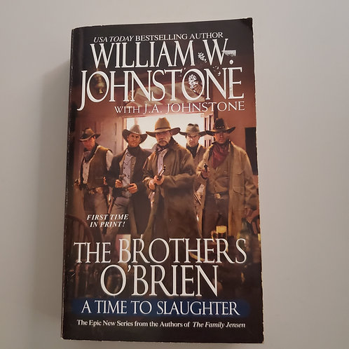 The Brothers O'Brien: A Time To Slaughter