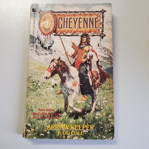 Cheyenne: Arrow Keeper