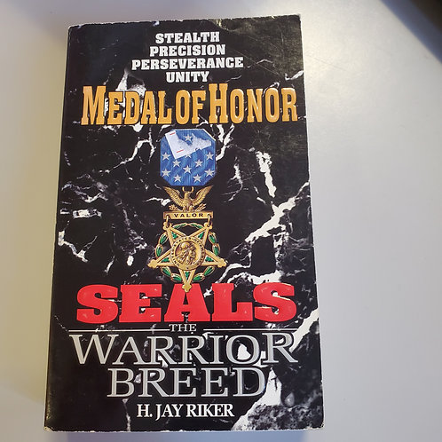 SEALS The Warrior Breed: Medal Of Honor