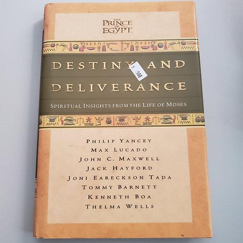 Destiny And Deliverance