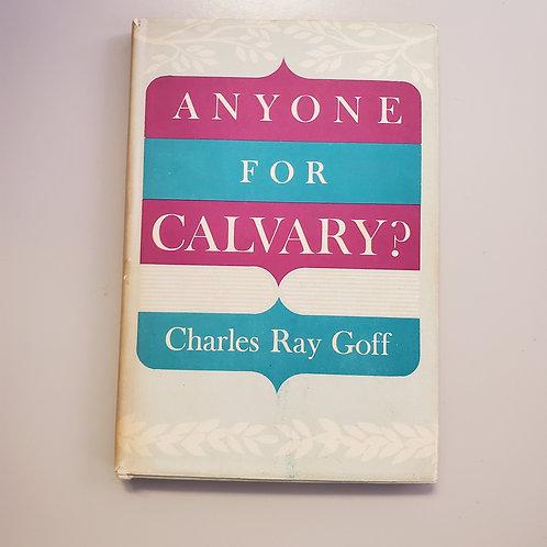 Anyone For Calvary?