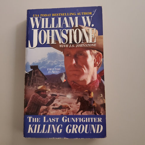 The Last Gunfighter: Killing Ground