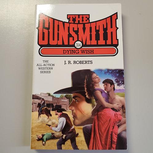 The Gunsmith 314: Dying Wish