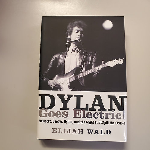 Dylan Goes Electric!
