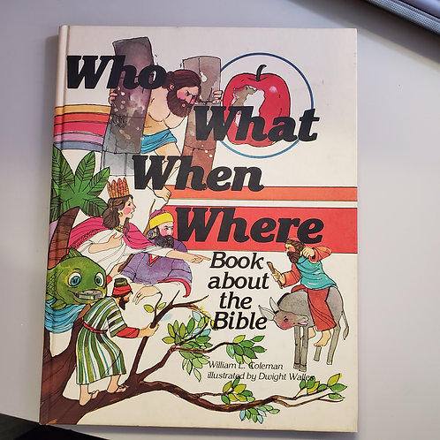 Who What When Where: Book about the Bible