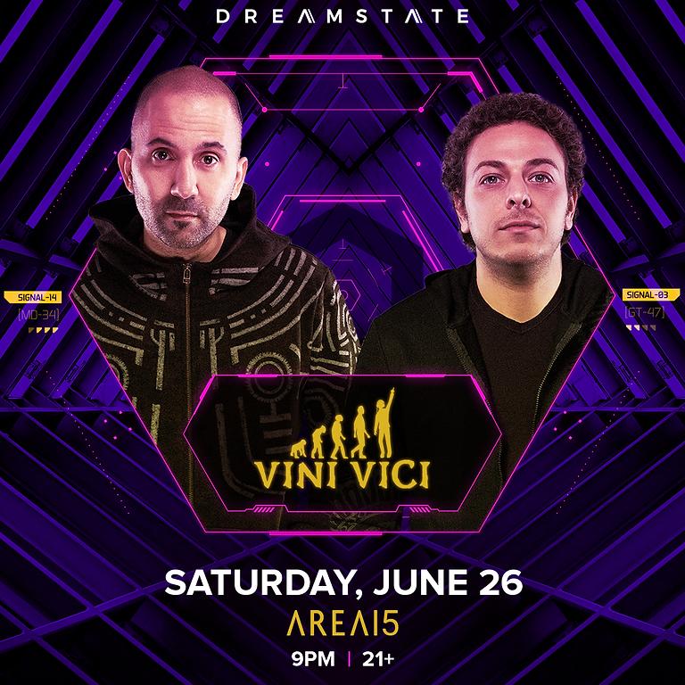 Dreamstate presents Vini Vici