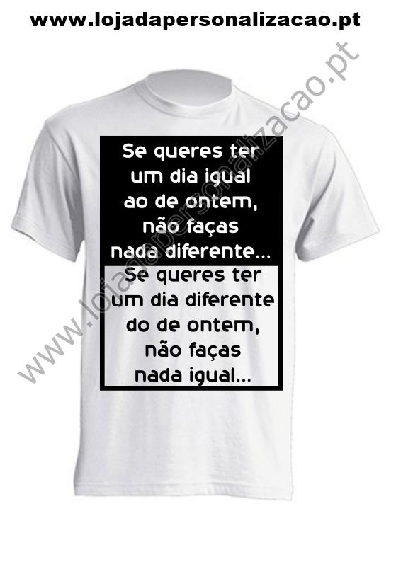 5 T-shirt Frase dia igual ao de ontem