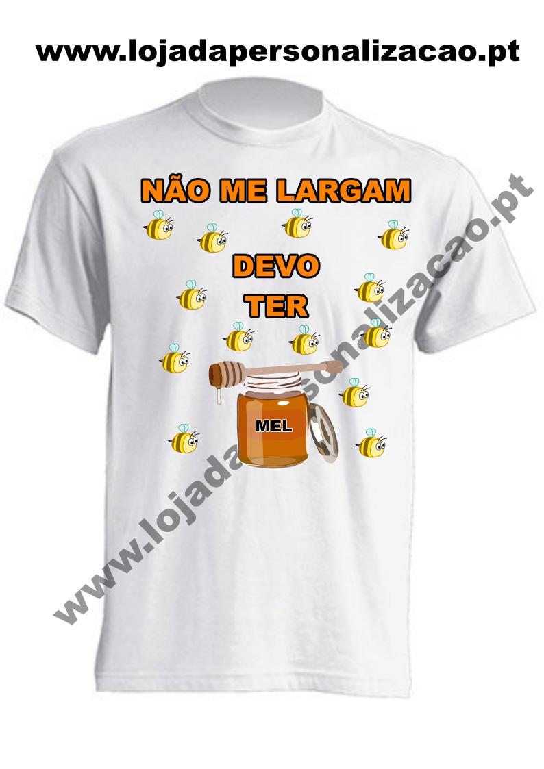 T-Shirts devo ter mel