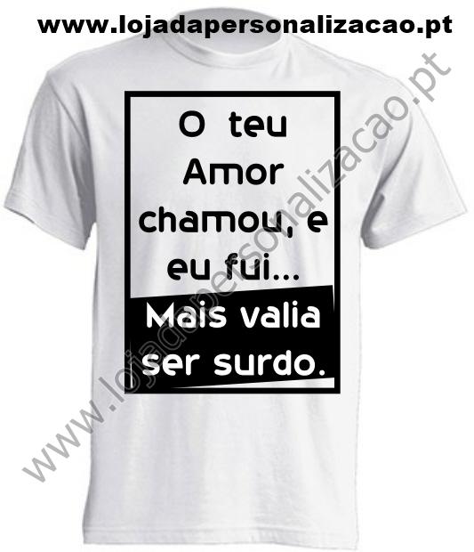 4 T-shirt Frase o teu amor chamou