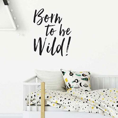 'BORN TO BE WILD' WALL VINYL