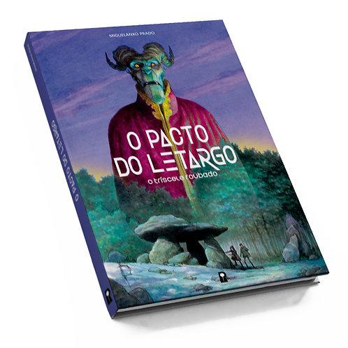 O PACTO DO LETARGO de Miguelanxo Prado