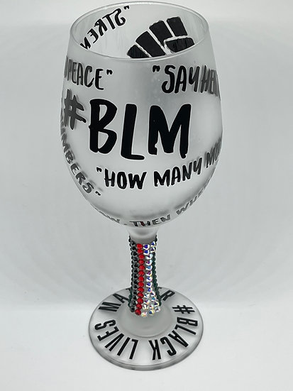 BLACK LIVES MATTER Wine Glass