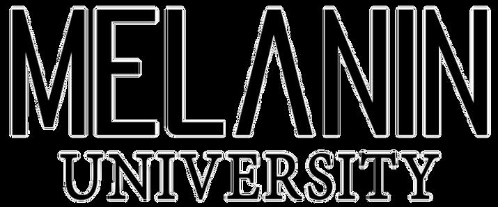 MELANIN UNIVERSITY.PNG