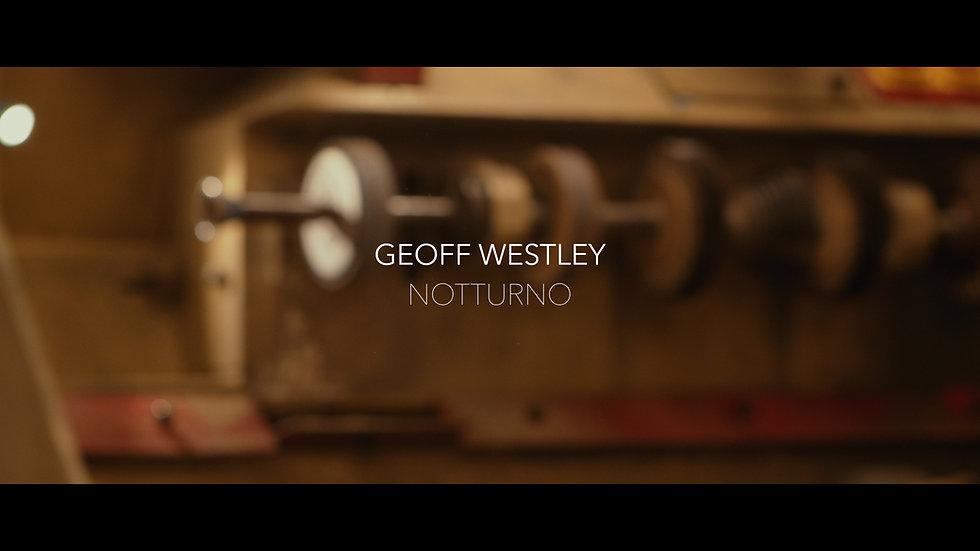 GeoffWestley_Notturno_4kProResHQ.00_00_0