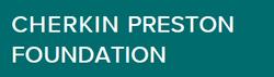 Cherkin Preston Foundation.png