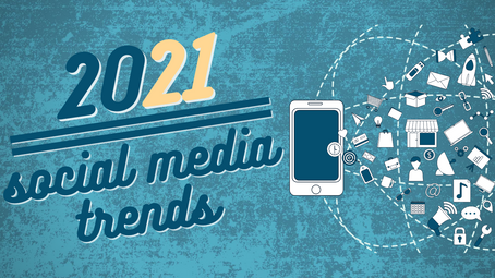 2021 - Social Media Business Trends -
