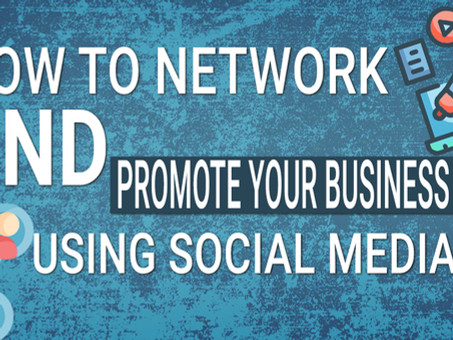 How to network and promote your business using Social Media