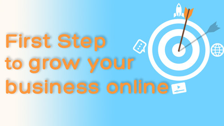 First Steps to grow your business online