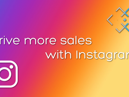 Drive more sales with Instagram!