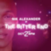 Nik Bitter End Flyer2.png