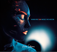 Album When the sun misses the moon Erwan Stephan