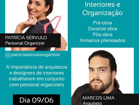 """Live """"Interiores e Organização"""" com Marcos Lima e Patrícia Sérvulo"""