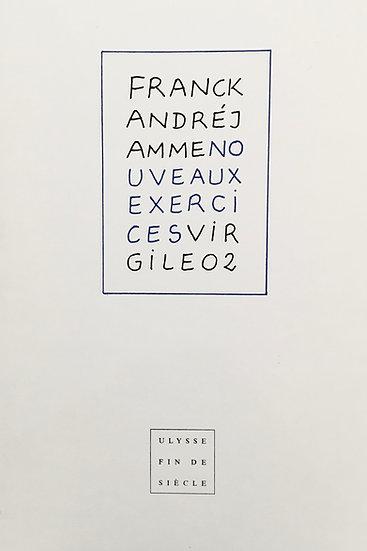Franck André Jamme | Nouveaux exercices