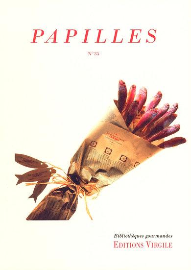 Papilles n°35   Culture et Patrimoine gourmands