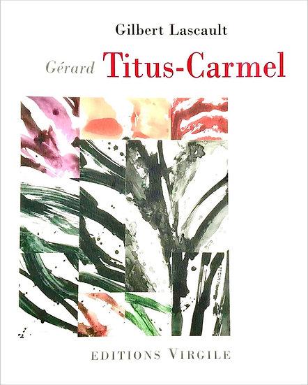 Gilbert Lascault | Gérard Titus-Carmel
