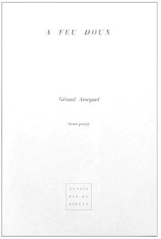 Gérard Arseguel | A feu doux