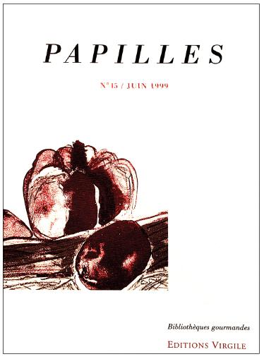 Papilles n°15 | Culture et Patrimoine gourmands