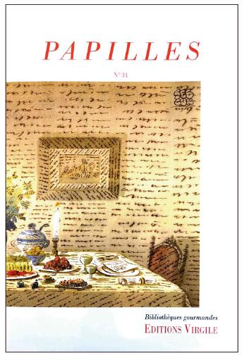 Papilles n°34 | Culture et Patrimoine gourmands
