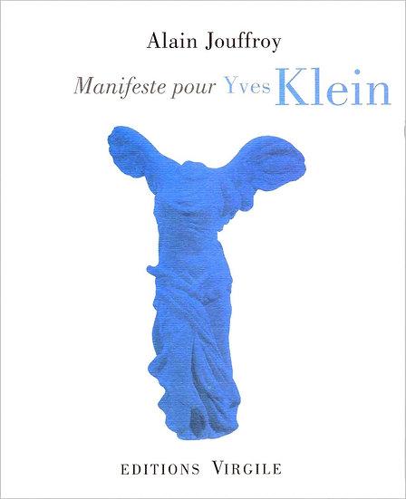 Alain Jouffroy | Manifeste pour Yves Klein