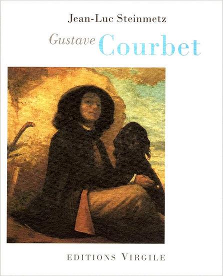 Jean-Luc Steinmetz | Gustave Courbet