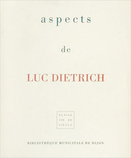 Luc Dietrich | Fragments