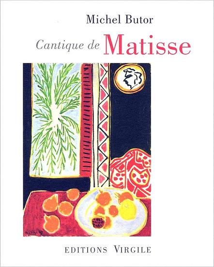 Michel Butor | Cantique de Matisse