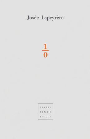 Josée Lapeyrere | Une/zéro