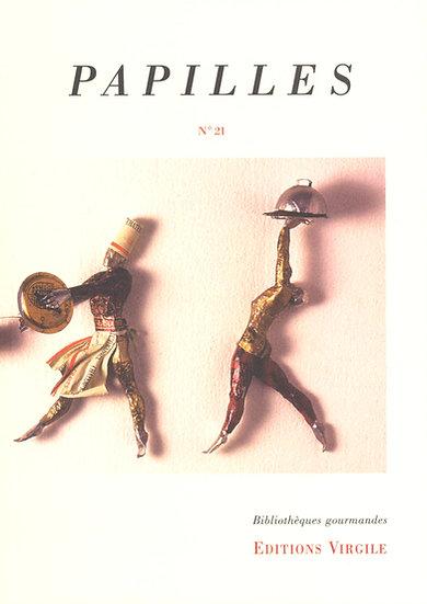 Papilles n°21 | Culture et Patrimoine gourmands