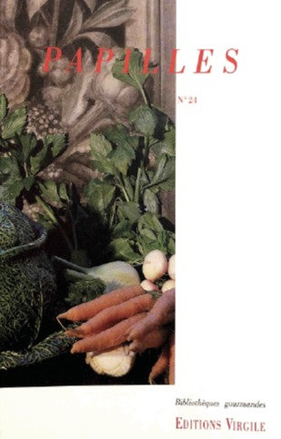 Papilles n°24 | Culture et Patrimoine gourmands