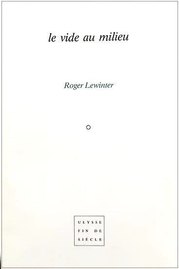 Roger Lewinter   Le vide au milieu