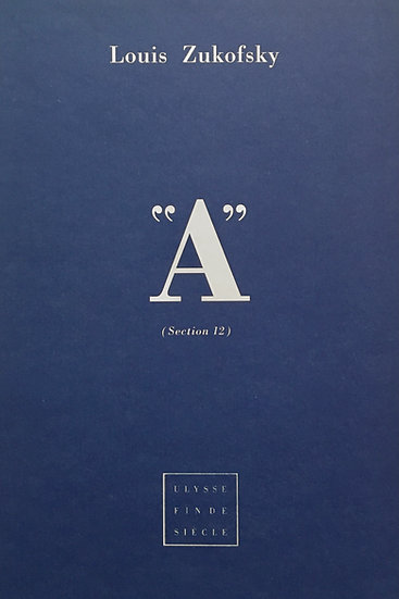 "Louis Zukofsky | ""A"", section 12"