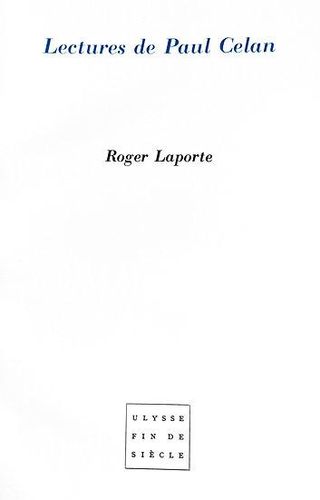 Roger Laporte | Lectures de Paul Celan