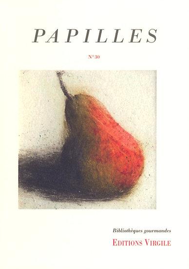 Papilles n°30 | Culture et Patrimoine gourmands