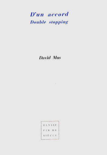 David Mus | D'un accord / Double Stopping