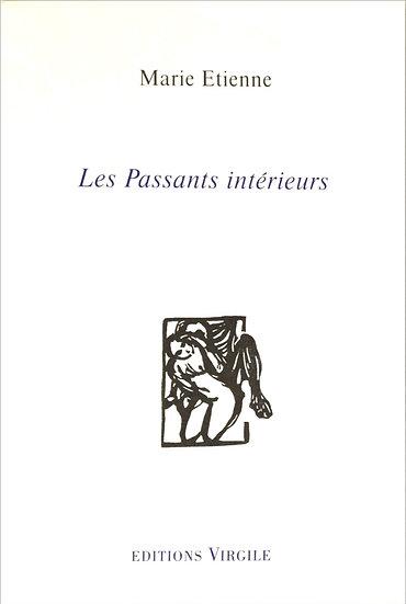 Marie Etienne   Les Passants intérieurs