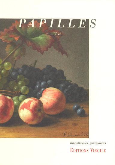 Papilles n°28 | Culture et Patrimoine gourmands