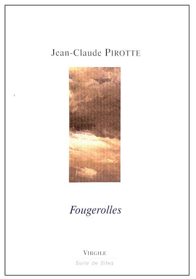 Jean-Claude Pirotte   Fougerolles