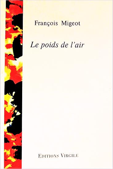 François Migeot | Le poids de l'air