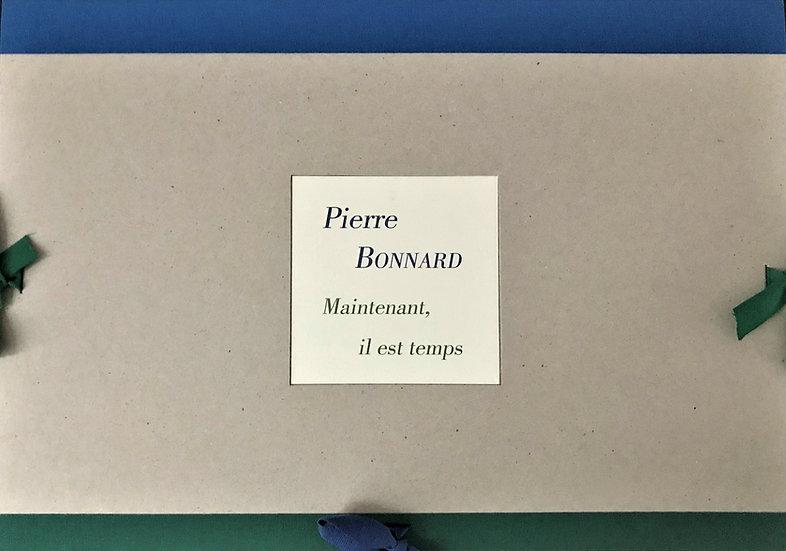 Pierre Bonnard I Maintenant il est temps