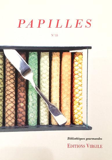 Papilles n°33 | Culture et Patrimoine gourmands